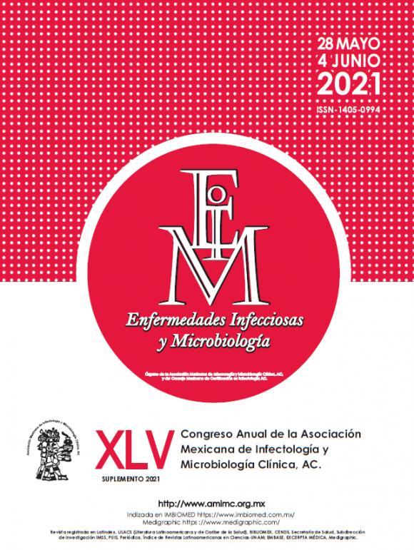 Revista Enfermedades Infecciosas y Microbiología XLV CONGRESO AMIMC 2021 (Virtual)